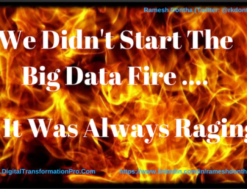 Big Data Fire. It Was Always Raging